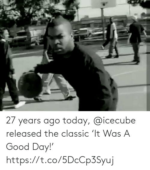 icecube: 27 years ago today, @icecube released the classic 'It Was A Good Day!'   https://t.co/5DcCp3Syuj