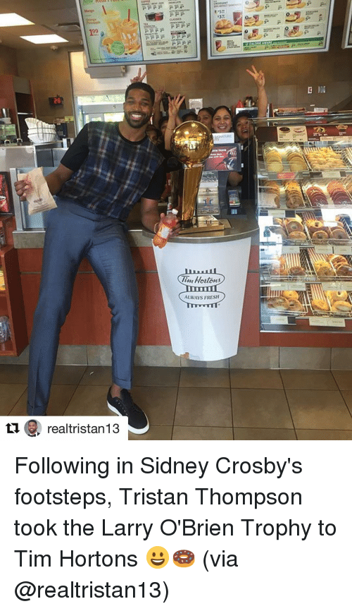 tim hortons: 28  realtristan13  int Hortons  ALWAYS FRESH  B Following in Sidney Crosby's footsteps, Tristan Thompson took the Larry O'Brien Trophy to Tim Hortons 😀🍩 (via @realtristan13)