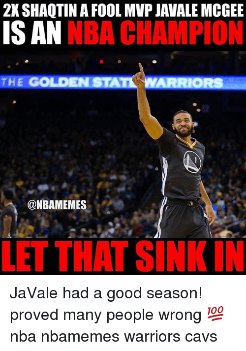 Basketball, Cavs, and Nba: 2K SHAQTIN A FOOL MVP JAVALE MCGEE  IS AN  NBA CHAMPION  THE GOLD  @NBAMEMES  LET THAT SIN  IN JaVale had a good season! proved many people wrong 💯 nba nbamemes warriors cavs