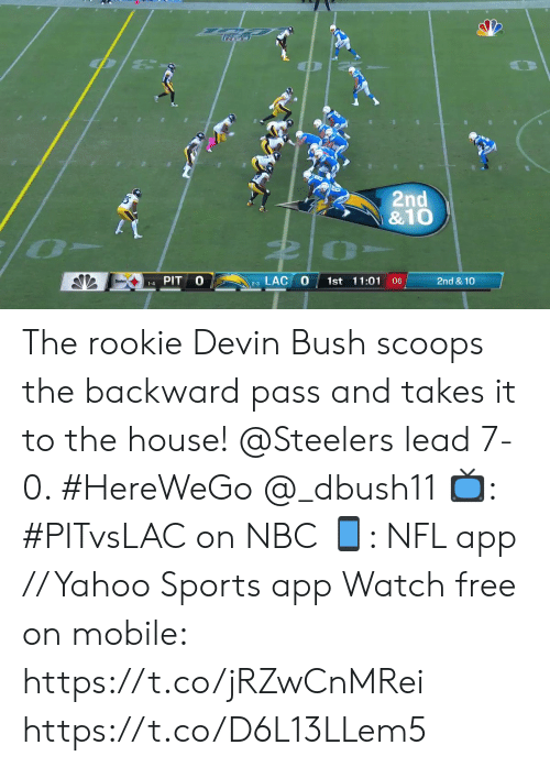 Devin: 2nd  &10  LAC  PIT  1st 11:01 :06  2nd &10  1-4  2-3 The rookie Devin Bush scoops the backward pass and takes it to the house!   @Steelers lead 7-0. #HereWeGo @_dbush11  📺: #PITvsLAC on NBC 📱: NFL app // Yahoo Sports app Watch free on mobile: https://t.co/jRZwCnMRei https://t.co/D6L13LLem5