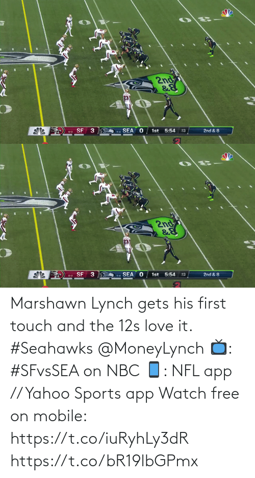 Marshawn Lynch: 2nd  12-3 SF  SEA  1st 5:54  11-4  :13  2nd & 8   2nd  12-3 SF 3  11-4 SEA  1st  5:54  :13  2nd & 8 Marshawn Lynch gets his first touch and the 12s love it. #Seahawks @MoneyLynch  📺: #SFvsSEA on NBC 📱: NFL app // Yahoo Sports app Watch free on mobile: https://t.co/iuRyhLy3dR https://t.co/bR19lbGPmx