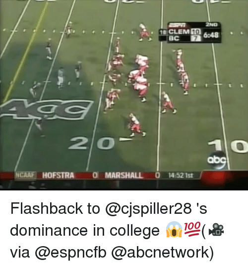 College, Memes, and 🤖: 2ND  6:48  20  10  NCAAF HOFSTRA 0 MARSHALL 0 14:521st Flashback to @cjspiller28 's dominance in college 😱💯(🎥via @espncfb @abcnetwork)