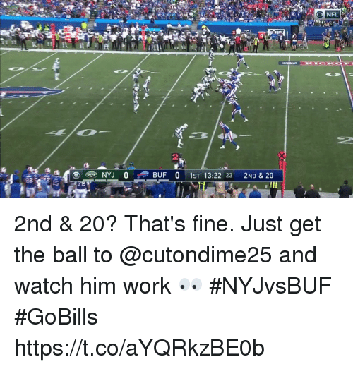 Memes, Work, and Watch: 2nd & 20?  That's fine.   Just get the ball to @cutondime25 and watch him work 👀 #NYJvsBUF #GoBills https://t.co/aYQRkzBE0b