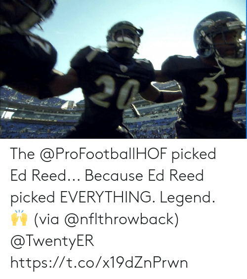 Reed: 3  AS CHECGONL A The @ProFootballHOF picked Ed Reed... Because Ed Reed picked EVERYTHING.   Legend. 🙌 (via @nflthrowback) @TwentyER https://t.co/x19dZnPrwn