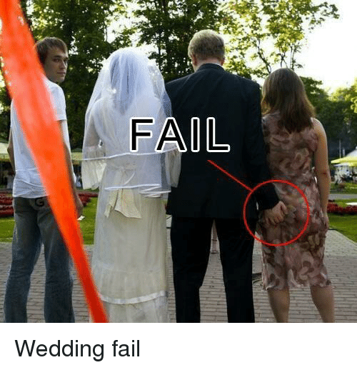 Wedding Fail