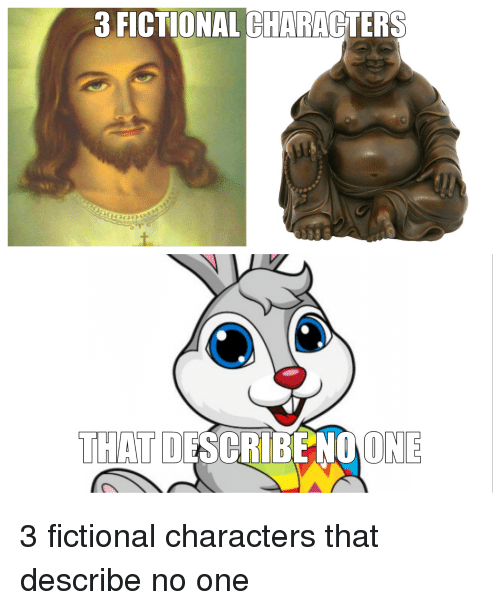 Funniest Meme Characters : Fictional characters that describe no one