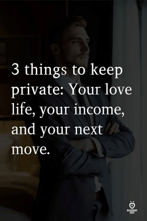tiles: 3 things to keep  private: Your love  life, vour income  and your next  move.  tILES