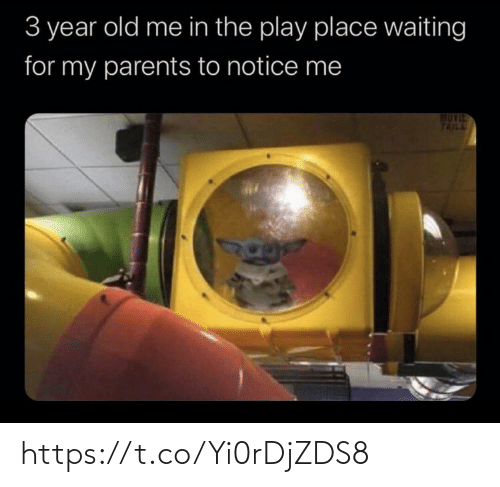 notice me: 3 year old me in the play place waiting  for my parents to notice me  TAILL https://t.co/Yi0rDjZDS8