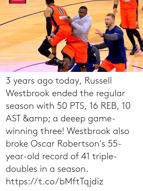 westbrook: 3 years ago today, Russell Westbrook ended the regular season with 50 PTS, 16 REB, 10 AST & a deeep game-winning three!   Westbrook also broke Oscar Robertson's 55-year-old record of 41 triple-doubles in a season.  https://t.co/bMftTqjdiz