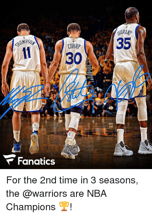 Fanatics: 30  Fanatics  35 For the 2nd time in 3 seasons, the @warriors are NBA Champions 🏆!