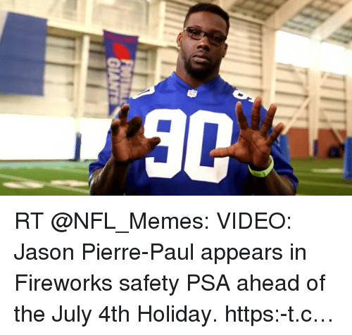 Jason Pierre Paul What Kind Of Firework: 30 RT VIDEO Jason Pierre-Paul Appears In Fireworks Safety