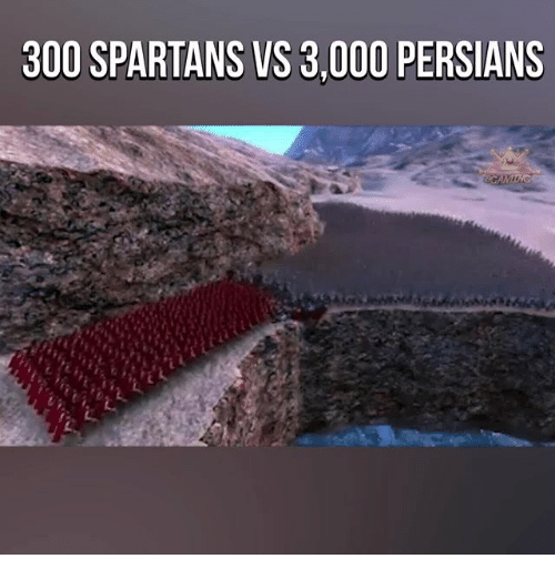 spartans: 300 SPARTANS VS 3,000 PERSIANS