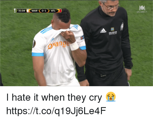 Memes, 🤖, and When They Cry: 31:04  MAR O-1ATL  EN DIRECT  INAL  YON  oange I hate it when they cry 😭 https://t.co/q19Jj6Le4F