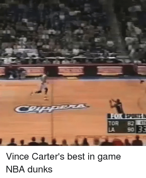 Dunk, Memes, and 🤖: 33  LA 90 Vince Carter's best in game NBA dunks