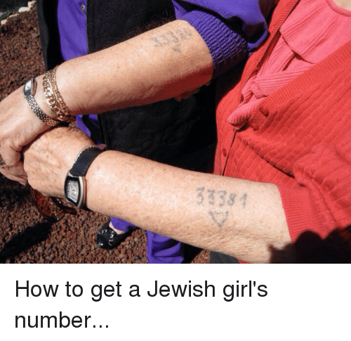 Im Going To Hell For This: 33381 How to get a Jewish girl's number...