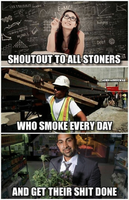 Stoners: 35.19131517 peadine  HasRassmanm  E-MC  Connict  Montgae  Leadcint  leakning obectve  M(NO,)  Sufing  lds  Debt  SHOUTOUT TO ALL STONERS  #ENDTHEDRUCWAR  WHO SMOKE EVERY DAY  AND GET THEIR SHIT DONE