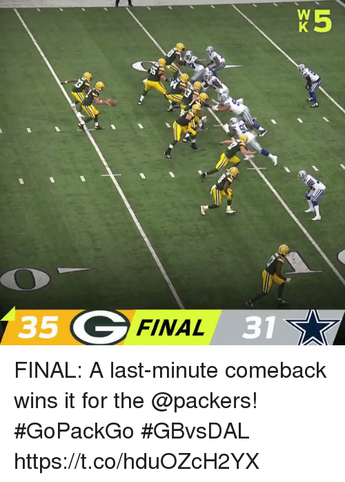 Memes, Packers, and 🤖: 35 G  FINAL 31 FINAL: A last-minute comeback wins it for the @packers! #GoPackGo  #GBvsDAL https://t.co/hduOZcH2YX
