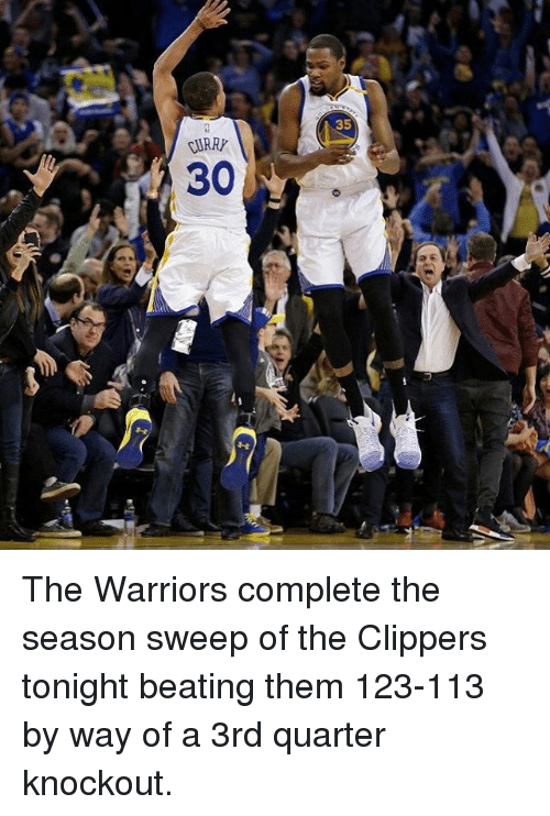 Basketball, Golden State Warriors, and Sports: 35  JIRRP  30  0 The Warriors complete the season sweep of the Clippers tonight beating them 123-113 by way of a 3rd quarter knockout.