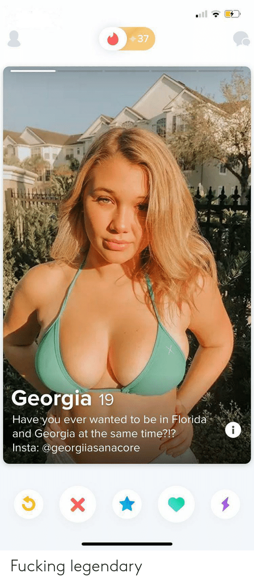 at the same time: 37  Georgia 19  Have you ever wanted to be in Florida  and Georgia at the same time?!?  Insta: @georgiiasanacore  i  X Fucking legendary