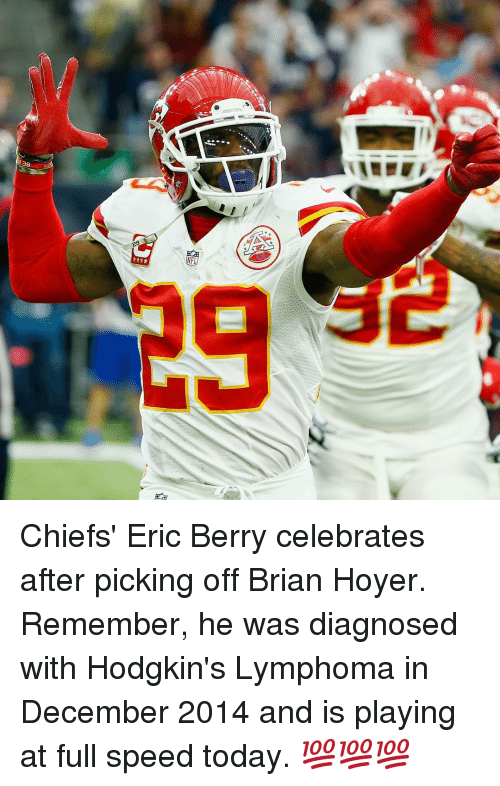eric berry: 38  20 Chiefs' Eric Berry celebrates after picking off Brian Hoyer. Remember, he was diagnosed with Hodgkin's Lymphoma in December 2014 and is playing at full speed today. 💯💯💯