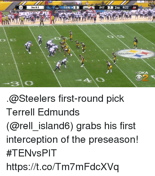 Memes, Steelers, and 🤖: 3RD & 2  0  76  KDKA  2 .@Steelers first-round pick Terrell Edmunds (@rell_island6) grabs his first interception of the preseason! #TENvsPIT https://t.co/Tm7mFdcXVq