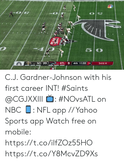int: 3rd  &  4  5  9-2 NO 20  ATL  4th 11:55 :04  3rd & 14  3-8 C.J. Gardner-Johnson with his first career INT! #Saints @CGJXXIII  📺: #NOvsATL on NBC 📱: NFL app // Yahoo Sports app Watch free on mobile: https://t.co/iIfZOz55HO https://t.co/Y8McvZD9Xs