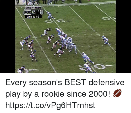 Memes, Best, and 🤖: 3RD 6.26  DET 14  CHI 7  FOX  2ND & 10 Every season's BEST defensive play by a rookie since 2000! 🏈 https://t.co/vPg6HTmhst