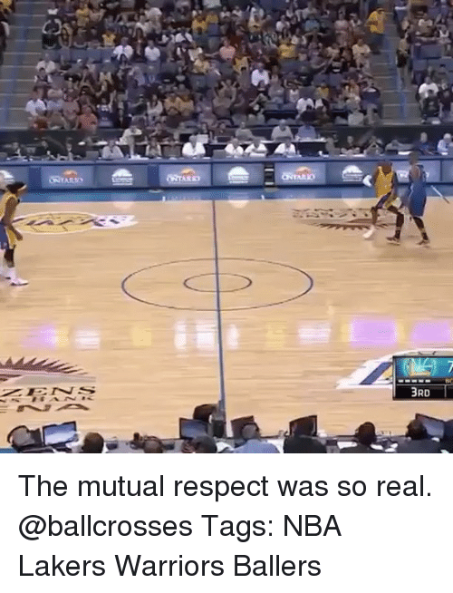 Los Angeles Lakers, Memes, and Nba: 3RD The mutual respect was so real. @ballcrosses Tags: NBA Lakers Warriors Ballers