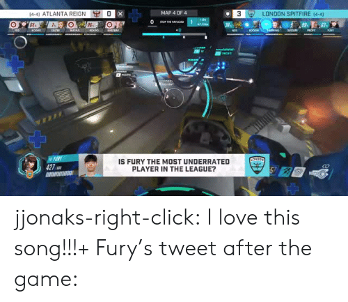 reign: [4-4) ATLANTA REIGN  MAP 4 DF4  3  LONDON SPITFIRE [4-4]  IS FURY THE MOST UNDERRATED  PLAYER IN THE LEAGUE?  Co jjonaks-right-click:  I love this song!!!+ Fury's tweet after the game:
