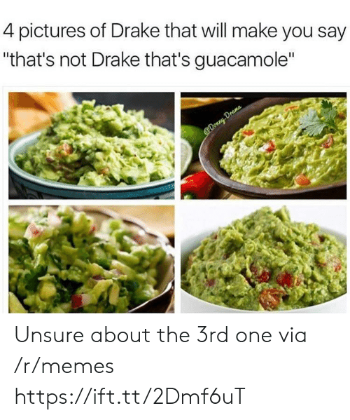 """4 Pictures: 4 pictures of Drake that will make you say  """"that's not Drake that's guacamole"""" Unsure about the 3rd one via /r/memes https://ift.tt/2Dmf6uT"""