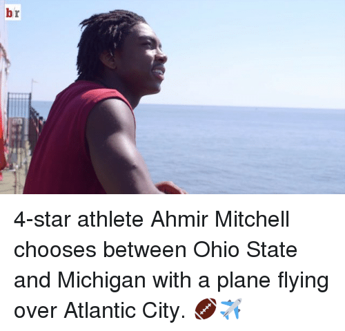 Ohio State: 4-star athlete Ahmir Mitchell chooses between Ohio State and Michigan with a plane flying over Atlantic City. 🏈✈️