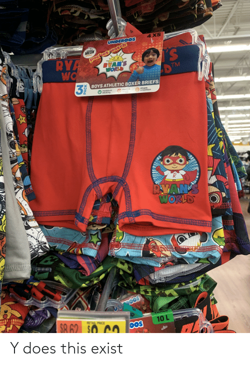 underoos: 4 XS  UNDEROOS  pocketswatch  RYAN'S  WORLD  INCLUDES  MESH  Fabric  S.  DTM  RYA  WO  BOYS ATHLETIC BOXER BRIEFS  moisture  wicking  siretch  fabric  shape  retention  BYAN'S  WORLD  TM  LARGE  $A 62 SO CO bos  RETAIL PRICE  10 L  OOS  PACK  %24 Y does this exist