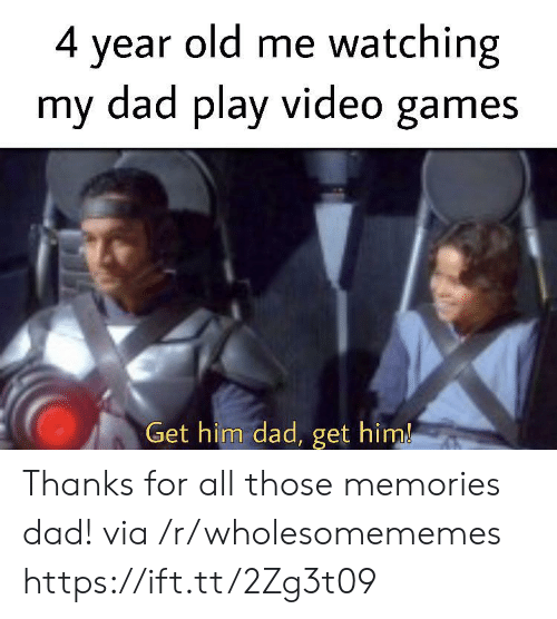 Get Him: 4 year old me watching  my dad play video games  Get him dad, get him! Thanks for all those memories dad! via /r/wholesomememes https://ift.tt/2Zg3t09
