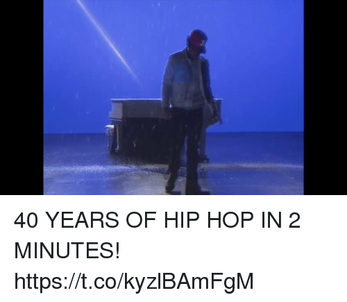 Blackpeopletwitter, Hip Hop, and Hops: 40 YEARS OF HIP HOP IN 2 MINUTES! https://t.co/kyzlBAmFgM