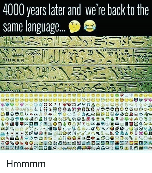"""Memes, Back, and 🤖: 4000 years later and we're back to the  same language  Neille) ーーーごーーー!  IIIろろろ  시  ーーーーーーー  ESaad Ay(クtJL3, tie: dTi@g.._9BP2, GO ▲ 15% tea::::  /l :) 3-勺00C-GO.ic, 四  ? O 요 *(3) @il】頁  D :) 2)Gaao-t1 0-1)a .画3  71213 10:391:0 Eion  2 ! 36 무 39egy  la g  7, RR 영D as....net  企一ル- --el  su  0.0 0籬 6: """"-中]  B293夏c mi-7-80/j白  en  ya  -Sa D ③당 .) $ .q 2-2/)。▲  0e  90DI> B息39:] >IG 10  00 m  00 a  4S  3fb?幽ent-Zs1.3nTE Hmmmm"""