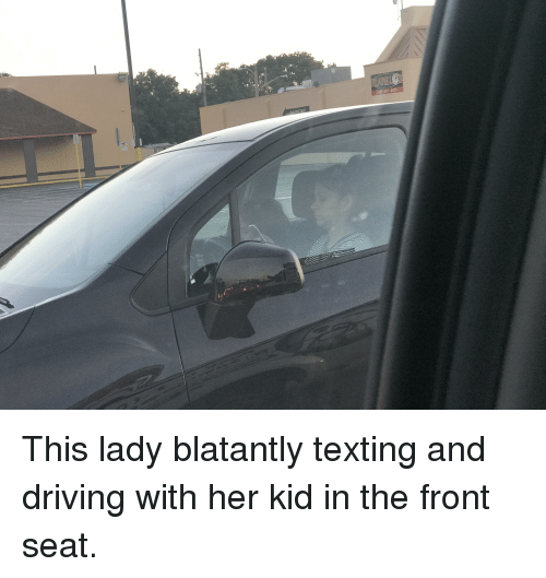 Driving, Texting, and Trashy: (407)601-6929