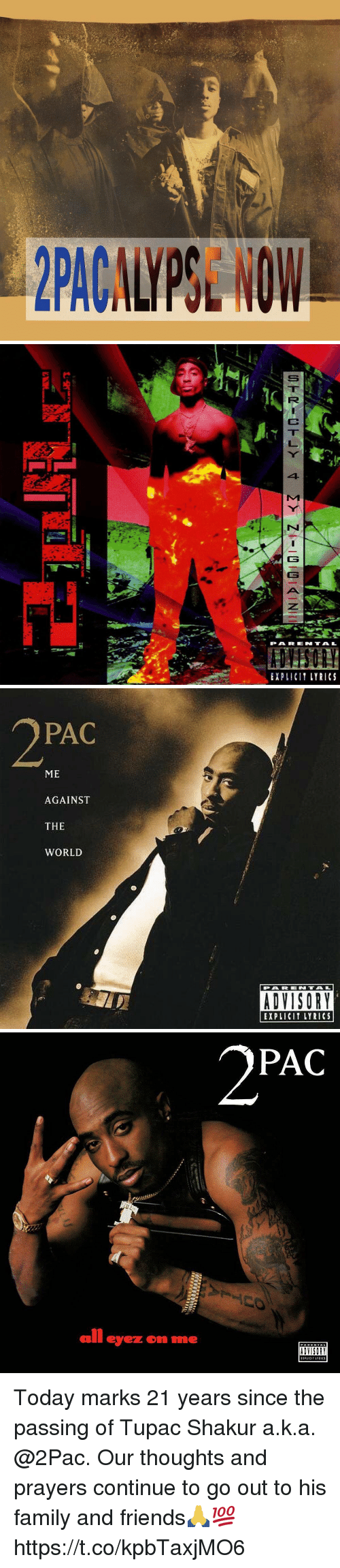 Tupac Shakur: 41  PARE N TAL  EXPLICI LYRICS   PAC  ME  AGAINST  THE  WORLD  EXPLICIT LYRICS   PAC  all eyez om me  ADVISORY Today marks 21 years since the passing of Tupac Shakur a.k.a. @2Pac. Our thoughts and prayers continue to go out to his family and friends🙏💯 https://t.co/kpbTaxjMO6