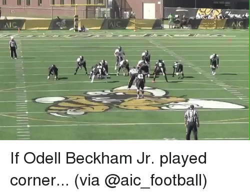 Odell Beckham Jr., Sports, and Odell Beckham: 43  AIC If Odell Beckham Jr. played corner... (via @aic_football)