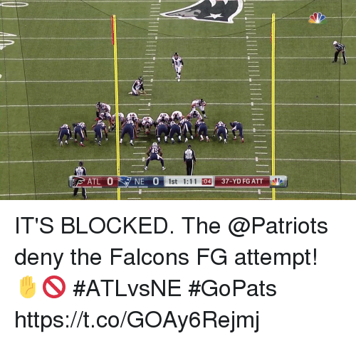 Memes, Patriotic, and Falcons: 45  1st 1:11 :  04  37-YD FG ATT IT'S BLOCKED.  The @Patriots deny the Falcons FG attempt! ✋🚫 #ATLvsNE #GoPats https://t.co/GOAy6Rejmj