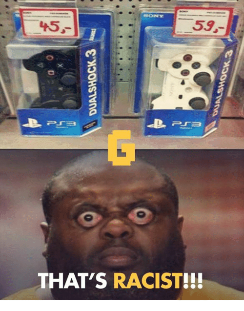 That S Rough Buddy Juliajm15 Some People Have Asked Me: 25+ Best Memes About Thats Racist