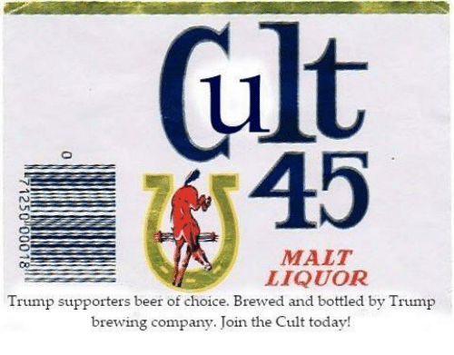 45 malt liquor trump supporters beer of choice brewed and 18712512 lf trump of arabia