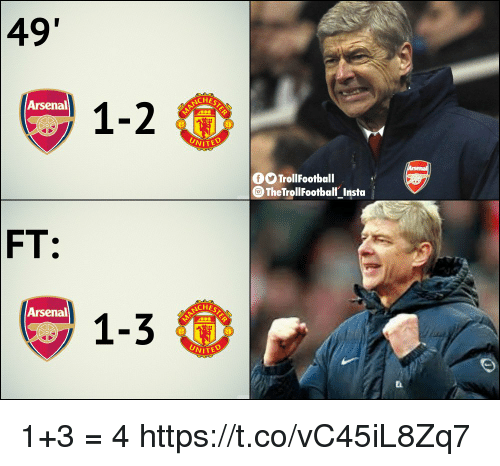 Arsenal, Memes, and 🤖: 49  CHE  1-2  Arsenal  NITED  0O TrollFootball  The TrollFootball Insta  FT:  Arsenal  CHE  1-3  UNITE 1+3 = 4 https://t.co/vC45iL8Zq7