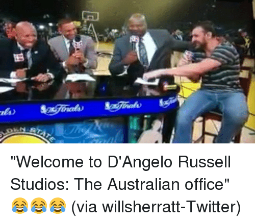 "Sports, Twitter, and Office: 49  Es ""Welcome to D'Angelo Russell Studios: The Australian office"" 😂😂😂 (via willsherratt-Twitter)"