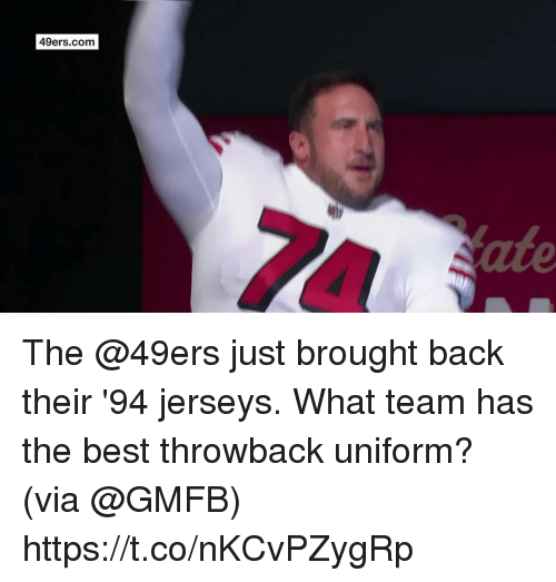 San Francisco 49ers, Memes, and Best: 49ers.com  ate The @49ers just brought back their '94 jerseys.  What team has the best throwback uniform? (via @GMFB) https://t.co/nKCvPZygRp