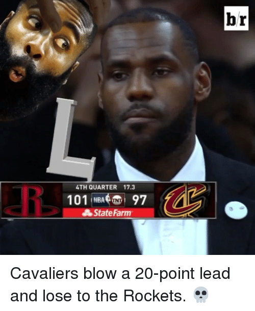 Cavaliers: 4TH QUARTER 17.3  101 NBA  97  State Farm  br Cavaliers blow a 20-point lead and lose to the Rockets. 💀