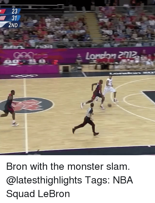 Memes, Monster, and Nba: 5  23 N Bron with the monster slam. @latesthighlights Tags: NBA Squad LeBron