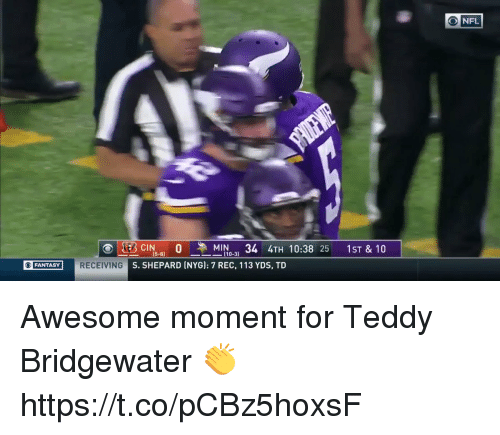 Football, Nfl, and Sports: (5-8)  [10-31  FANTASY  G S. SHEPARD INYG]: 7 REC, 113 YDS, TD Awesome moment for Teddy Bridgewater 👏  https://t.co/pCBz5hoxsF