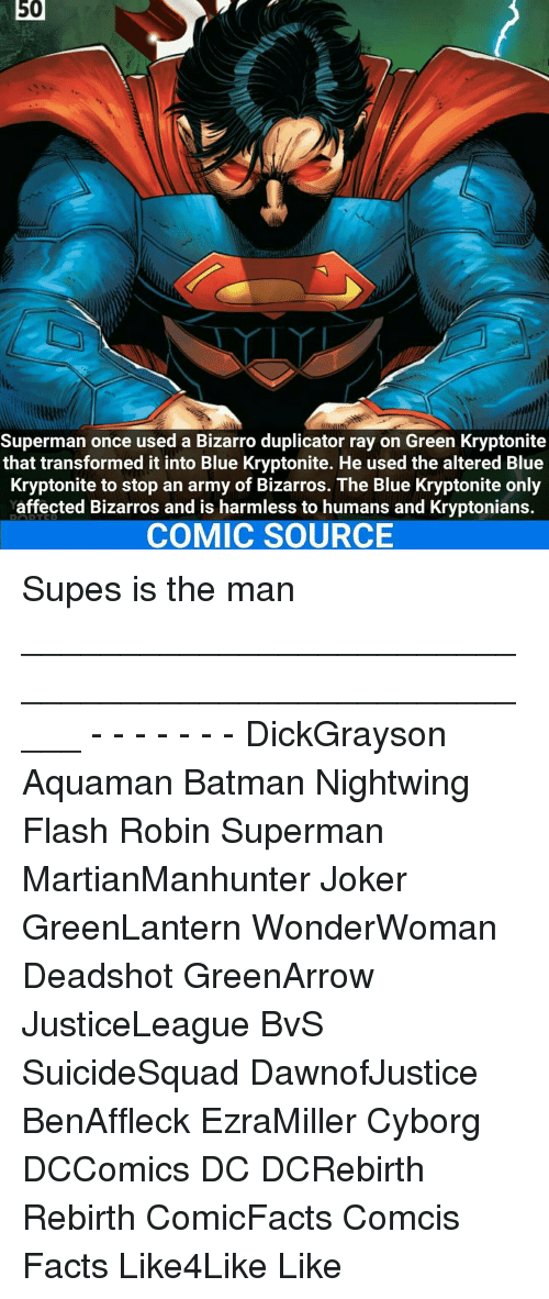 50 superman once used a bizarro duplicator ray on green kryptonite