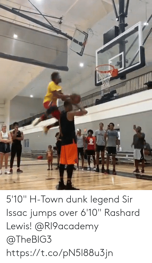 "lewis: 5'10"" H-Town dunk legend Sir Issac jumps over 6'10"" Rashard Lewis!  @Rl9academy @TheBIG3 https://t.co/pN5l88u3jn"