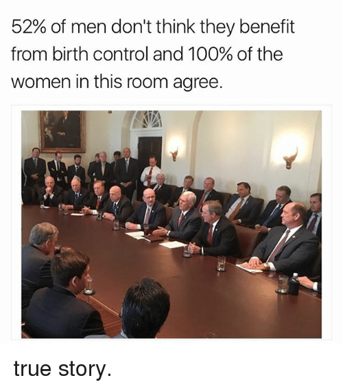 Memes, 🤖, and Birth: 52% of men don't think they benefit  from birth control and 100% of the  women in this room agree. true story.